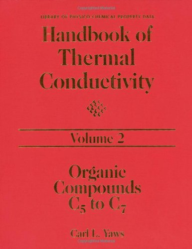 9780884153832: 002: Handbook of Thermal Conductivity, Volume 2: Organic Compounds C5 to C7 (Library of Physico-Chemical Property Data)