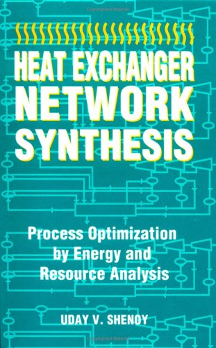 9780884153917: Heat Exchanger Network Synthesis:: Process Optimization by Energy and Resource Analysis