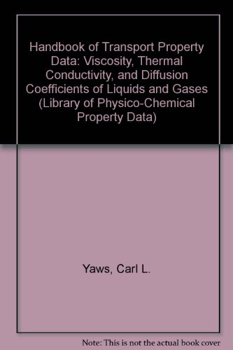 9780884153924: Handbook of Transport Property Data: Viscosity, Thermal Conductivity, and Diffusion Coefficients of Liquids and Gases (Library of Physico-Chemical Property Data)