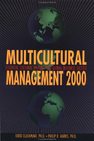 9780884154945: Multicultural Management 2000: Essential Cultural Insights for Global Business Success (Managing Cultural Differences (Hardcover))