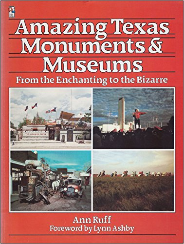9780884155645: Amazing Texas Monuments and Museums