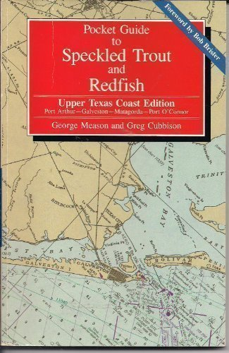 9780884156277: Pocket Guide to Speckled Trout and Redfish/Upper Texas Coast Edition: Port Arthur, Galveston, Matagorda, Port O'Connor