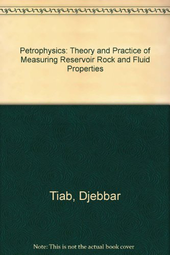 9780884156345: Petrophysics: Theory and Practice of Measuring Reservoir Rock and Fluid Properties