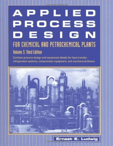 9780884156512: Applied Process Design for Chemical and Petrochemical Plants: Volume 3: v. 3