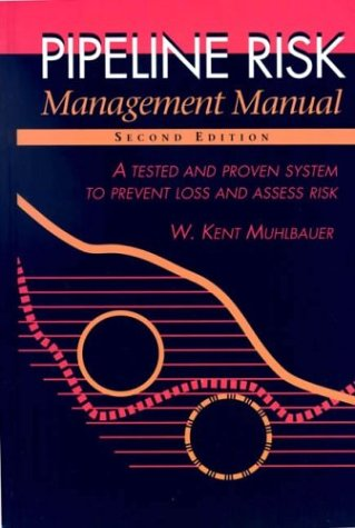 9780884156680: Pipeline Risk Management Manual, Second Edition