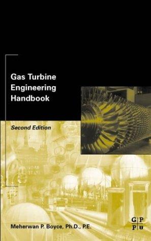 Gas Turbine Engineering Handbook, Second Edition: Meherwan P Boyce