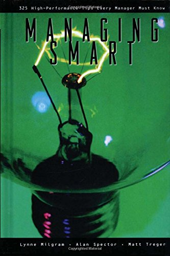 Managing Smart : 325 High-Performance Tips Every: M.D., MBA, Lynne
