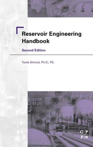 9780884157700: Reservoir Engineering Handbook, Second Edition