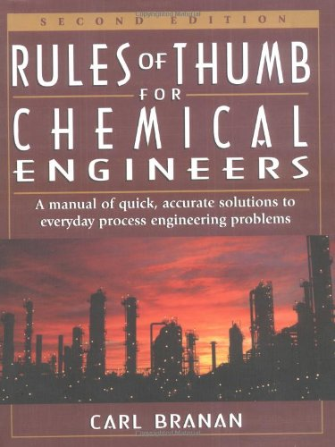 9780884157885: Rules of Thumb for Chemical Engineers: A Manual of Quick, Accurate Solutions to Everyday Process Engineering Problems