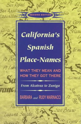 9780884158424: California's Spanish Place-Names: What They Mean and How They Got There