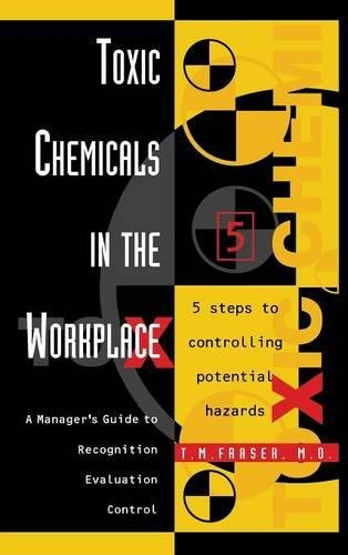 9780884158714: Toxic Chemicals in the Workplace: A Manager's Guide to Recognition, Evaluation, and Control