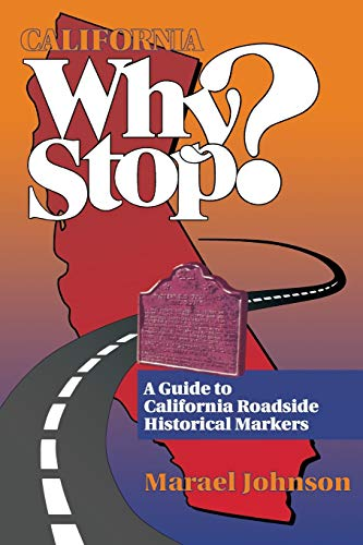 9780884159230: California Why Stop?: A Guide to California Roadside Historical Markers