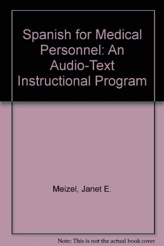 9780884163305: Spanish for Medical Personnel: An Audio-Text Instructional Program