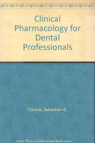 9780884164838: Clinical Pharmacology for Dental Professionals