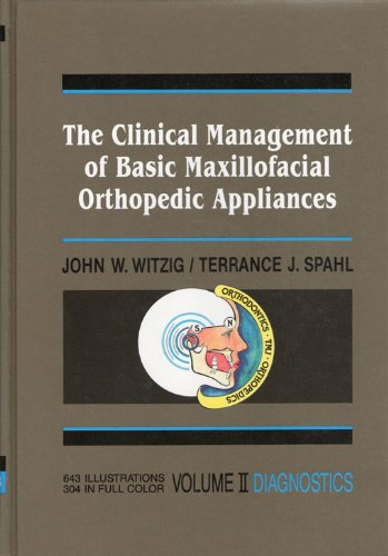 The Clinical Management of Basic Maxillofacial Orthopedic: Terrance J. Spahl;