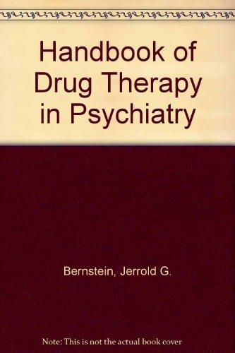 Handbook of Drug Therapy in Psychiatry: Bernstein, Jerrold G.