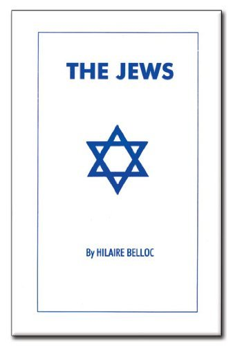 The Jews: Hilaire, Belloc