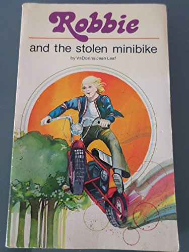 Robbie and the Stolen Minibike: VaDonna Leaf