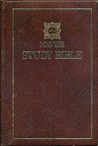 9780884191476: Nave's Study Bible (Authorized version with alternate marginal translations from the American Revised Version and the English Revised Version)