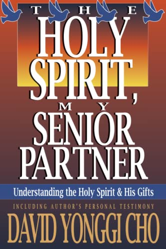 9780884192268: Holy Spirit, My Senior Partner: Understanding the Holy Spirit and His gifts