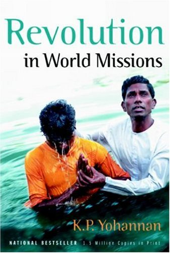 9780884192633: Revolution In World Missions: Final thrust to reach the 10/40 window