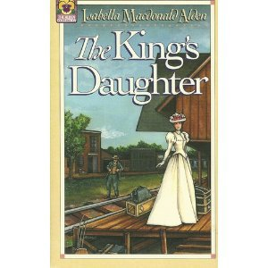 9780884193081: The King's Daughter (The Alden Collection)