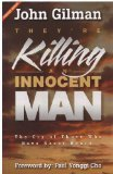 9780884193128: They're Killing An Innocent Man: The Cry Of Those Who Have Never Heard