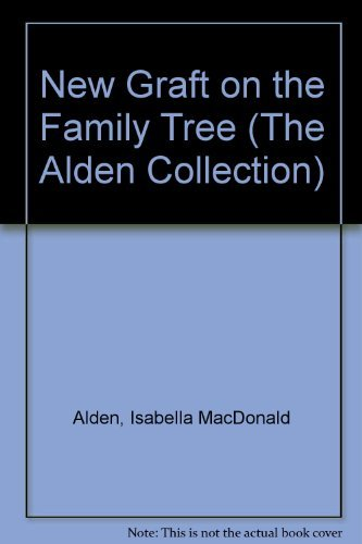 9780884193159: New Graft on the Family Tree (The Alden Collection)