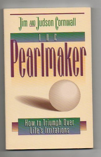 9780884193173: Pearlmaker: How to Triumph over Life's Irritations
