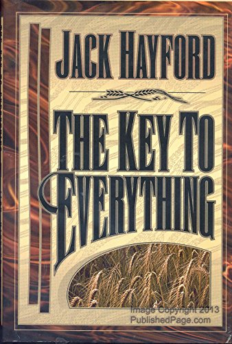The Key to Everything (9780884193425) by Jack W. Hayford