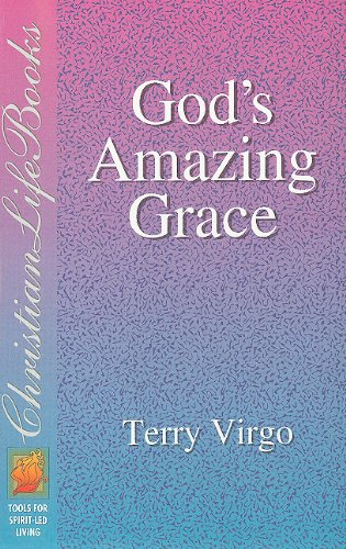 Gods Amazing Grace: Tools for Spirit led living (0884193438) by Virgo, Terry
