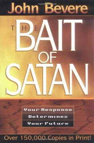 The Bait of Satan (Inner Strength Series): John Bevere