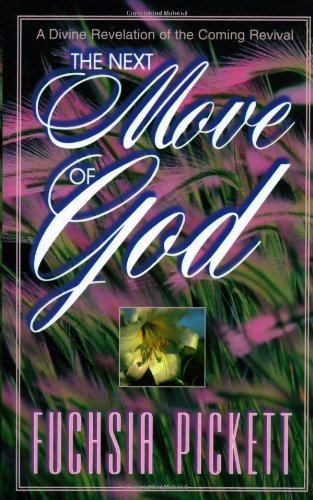 9780884193845: Next Move Of God: A divine revelation of the coming revival