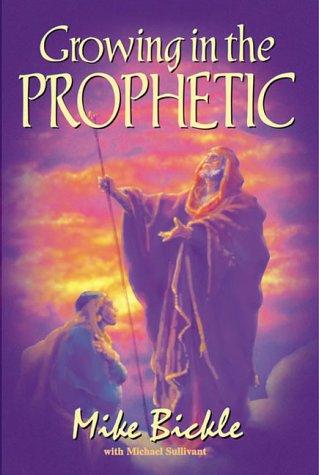 9780884194262: Growing in the Prophetic