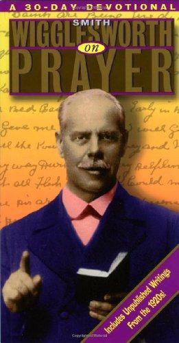 Prayer (Smith Wigglesworth): Larry Keefauver