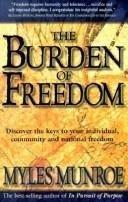 9780884194460: Burden of Freedom