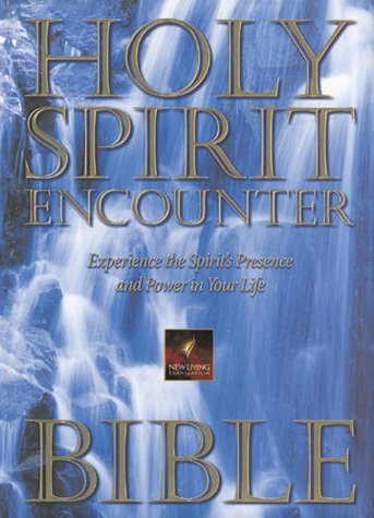 9780884194675: New Living Holy Spirit Encounter Bible: Experience the Spirit's Presence and Power in Your Life