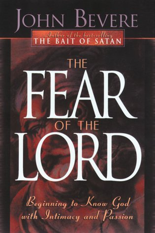 9780884194866: The Fear of the Lord: Discover the Key to Intimately Knowing God (Inner Strength Series)