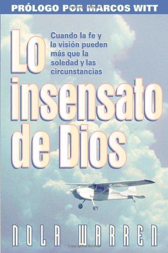 9780884195160: Lo Insensato De Dios (Spanish Edition)