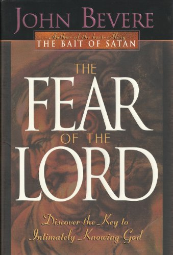 9780884195252: The Fear of the Lord: Discover the Key to Intimately Knowing God
