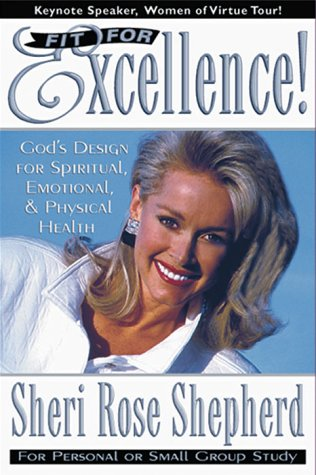 9780884195306: Fit For Excellence: God's design for spiritual, emotional, and physical health