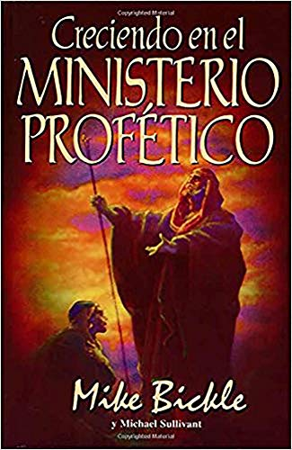 Creciendo En El Ministerio (Spanish Edition) (0884195503) by Mike Bickle