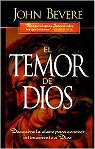 9780884195535: El Temor de Dios: Descubra la Clave Para Conocer Intimamente A Dios = The Fear of the Lord