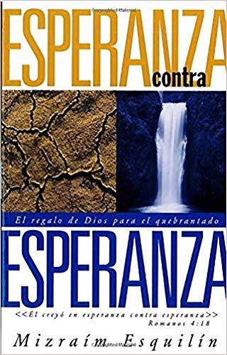 9780884195580: Esperanza Contra Esperanza (Spanish Edition)