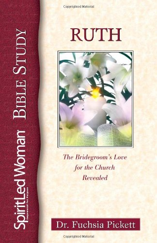 9780884195856: Ruth: The Bridegroom's Love for the Church Revealed (Spiritled Woman Studies)