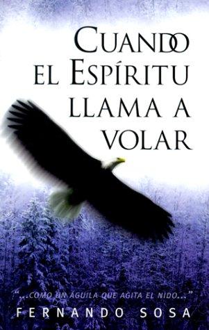 9780884196099: Cuando El Espritu Llama a Volar: Como UN Aguila Que Agita El Nido