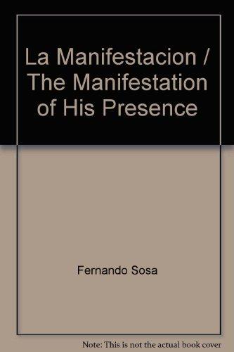 9780884196129: La Manifestacion = The Manifestation of His Presence (Spanish Edition)