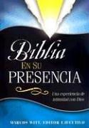 9780884196204: Biblia En Su Presencia: Una experiencia de intimidad con Dios (Spanish Edition)