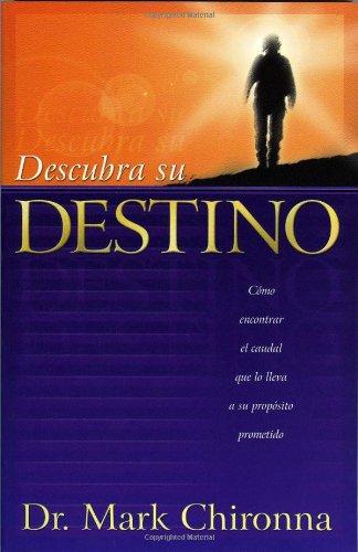 Descubra su Destino = Stepping Into Greatness (Spanish Edition): Mark Chironna