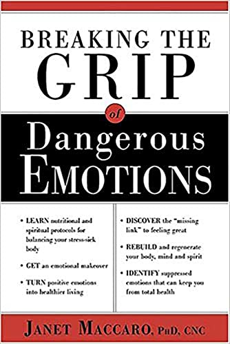 9780884197492: Dangerous Emotions: Don't have a breakdown-have a breakthrough instead!